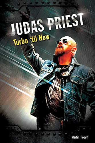 Judas Priest: Turbo 'til Now By Martin Popoff