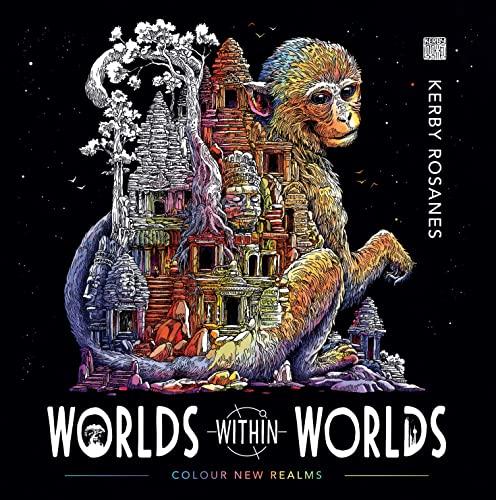 Worlds Within Worlds von Kerby Rosanes