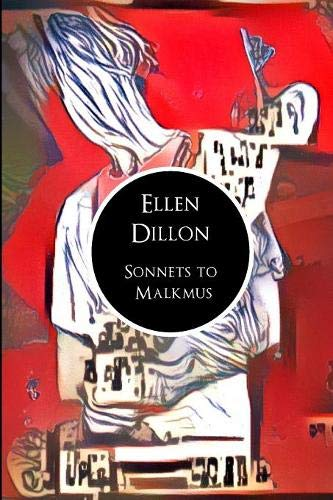 Sonnets to Malkmus by Dillon, Ellen Book The Cheap Fast Free Post New Book