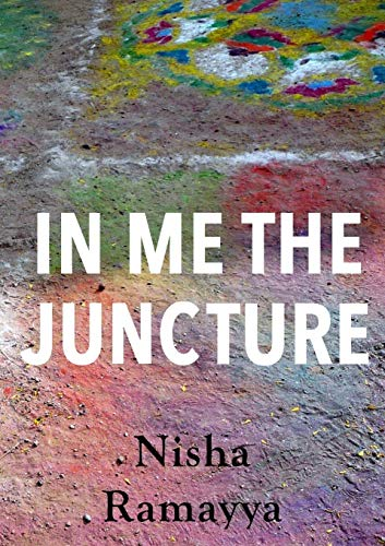 In Me The Juncture by Ramayya, Nisha Book The Cheap Fast Free Post New Book