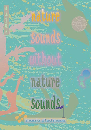 nature sounds without nature sounds by Sledmere, Maria Book The Cheap Fast Free