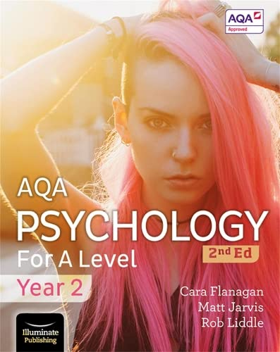 AQA Psychology for A Level Year 2 Student Book: 2nd Edition By Cara Flanagan
