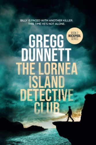 The Lornea Island Detective Club By Gregg Dunnett