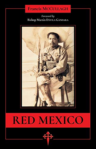 Red Mexico By Francis Francis McCullagh