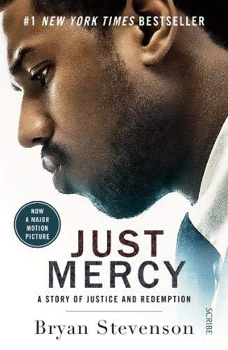 Just Mercy (Film Tie-In Edition) von Bryan Stevenson (Equal Justice Initiative)