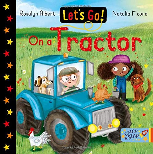 Let's Go! On a Tractor By Rosalyn Albert