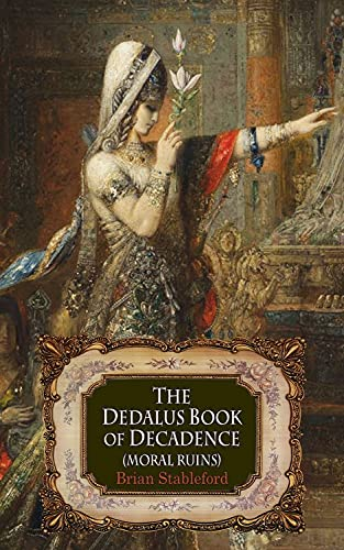 The Dedalus Book of Decadence By Brian Stableford