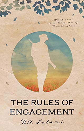 The Rules of Engagement By K. A. Lalani