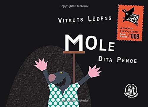 Mole By Vitauts Ludens