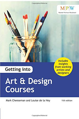 Getting into Art & Design Courses By Mark Cheeseman