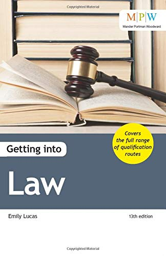 Getting into Law By Emily Lucas