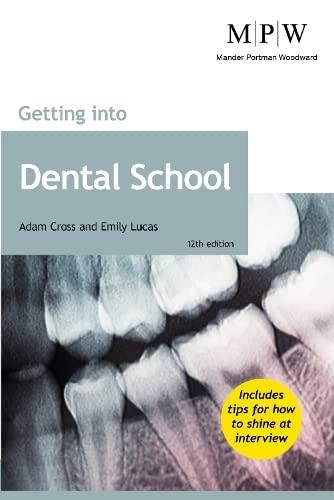 Getting into Dental School By Adam Cross