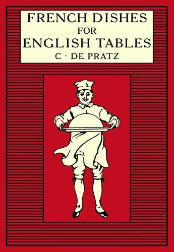 French Dishes for English Tables By Anthony Eyre
