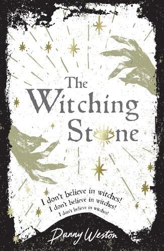 The Witching Stone von Danny Weston