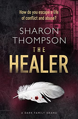 The Healer By Sharon Thompson