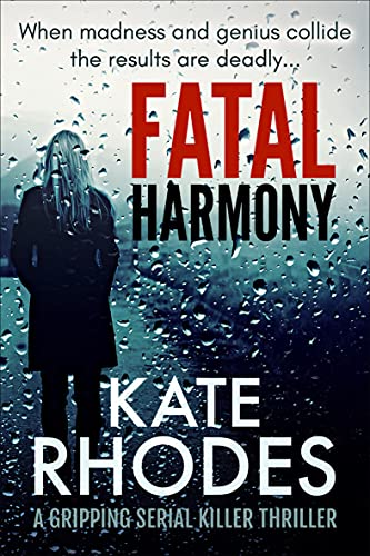 Fatal Harmony By Kate Rhodes