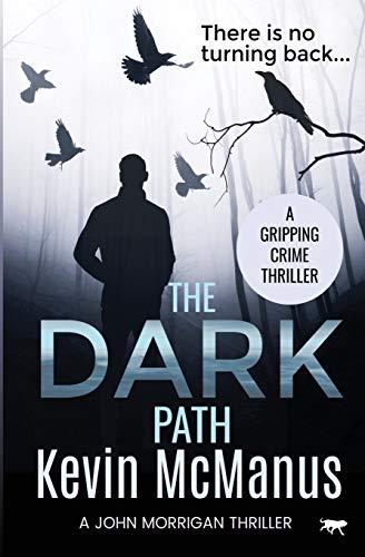 Dark Path By Kevin McManus