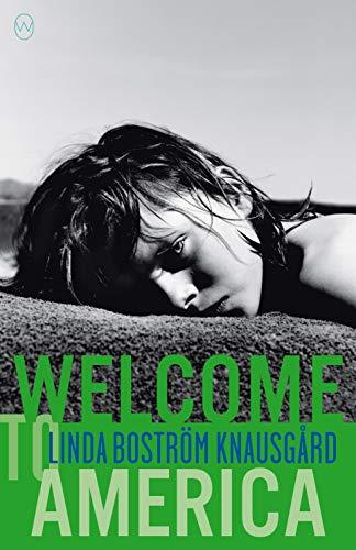 Welcome To America By Linda Bostrom Knausgaard