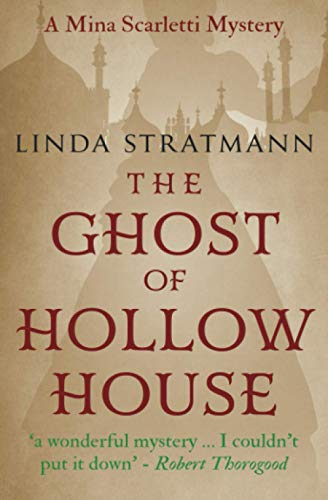 The Ghost of Hollow House By Linda Stratmann