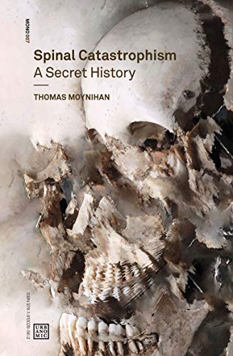 Spinal Catastrophism By Thomas Moynihan