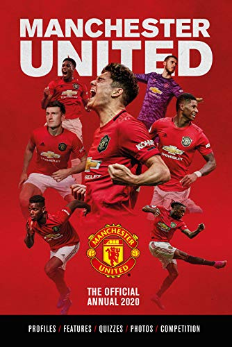 The Official Manchester United Annual 2020 By Grange Communications Ltd