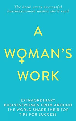A Woman's Work By Sonja Leason