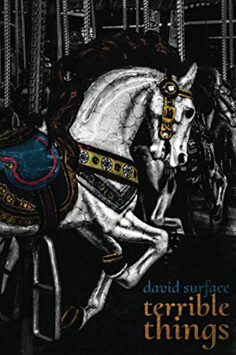 Terrible Things By David Durface
