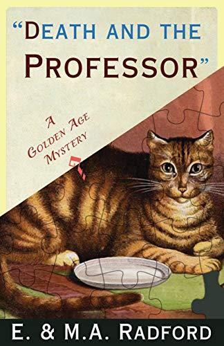 Death and the Professor By E. & M.A. Radford