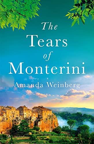 Tears of Monterini By ,Amanda Weinberg