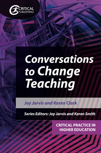 Conversations to Change Teaching By Joy Jarvis