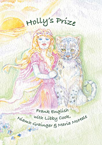 Holly's Prize By Frank English