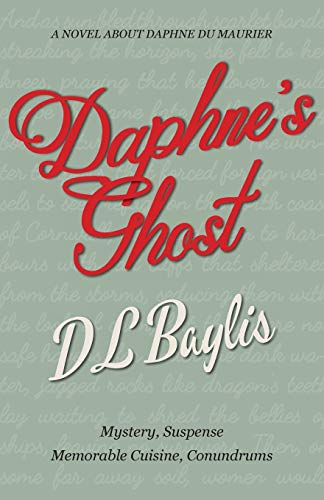 Daphne's Ghost By DL Baylis