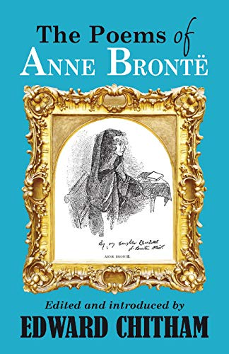 The Poems of Anne Bronte By Edward Chitham