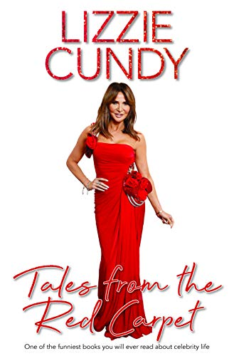 Tales From The Red Carpet By Lizzie Cundy