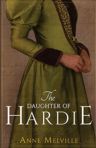 The Daughter of Hardie By Anne Melville