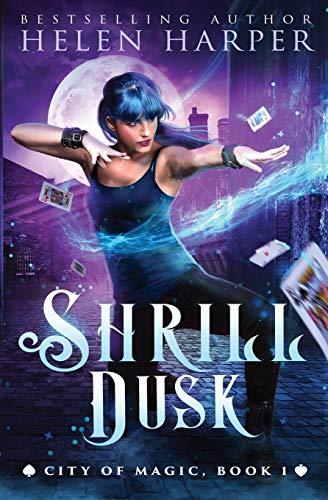 Shrill Dusk By Helen Harper