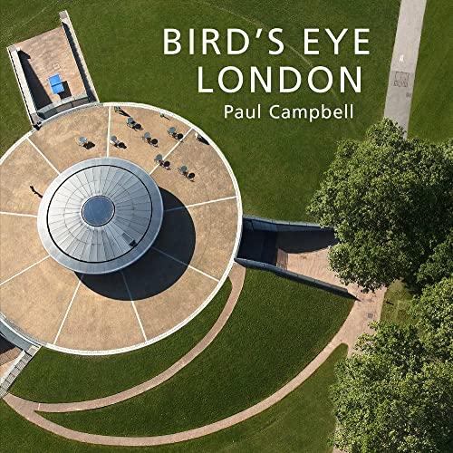 Bird's Eye London By Paul Campbell