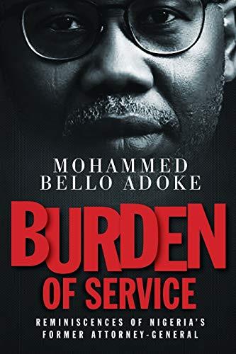 Burden Of Service By Mohammed Bello Adoke