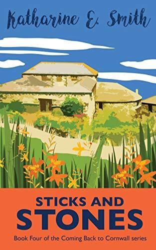 Sticks and Stones By Katharine E Smith