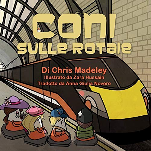 Coni Sulle Rotaie By Chris Madeley