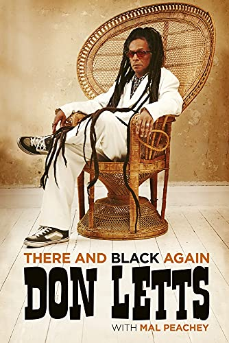 There and Black Again By Don Letts