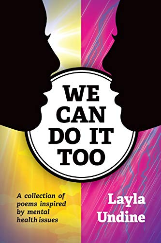 We can do it too By Layla Undine