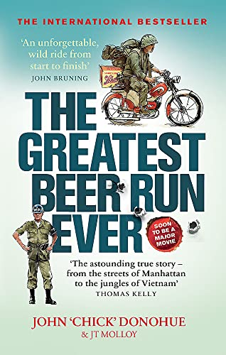 The Greatest Beer Run Ever By J. T. Molloy