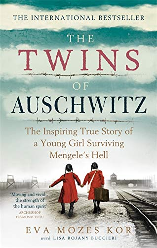 The Twins of Auschwitz By Eva Mozes Kor