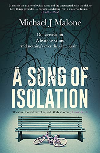 A Song of Isolation By Michael Malone