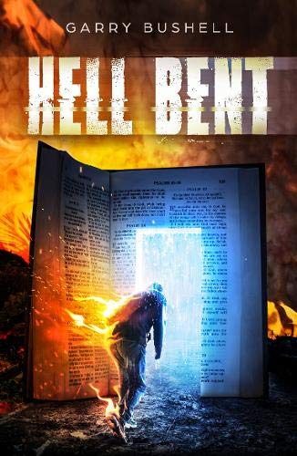 Hell Bent By Garry Bushell