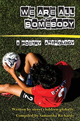 We Are All Somebody By Samantha Richards