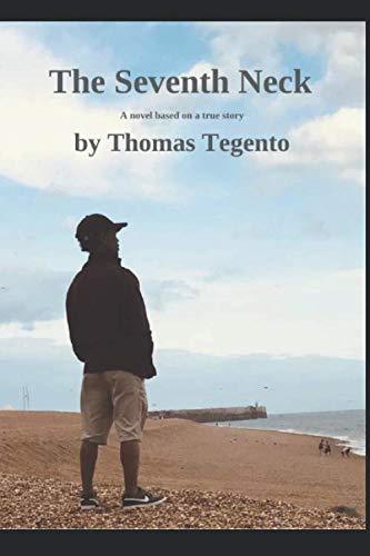 The Seventh Neck By Thomas Tegento
