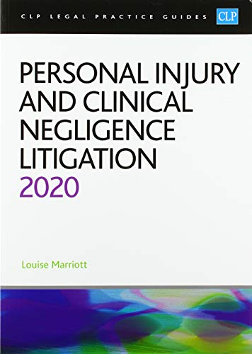 Personal Injury and Clinical Negligence Litigation 2020 By Marriott