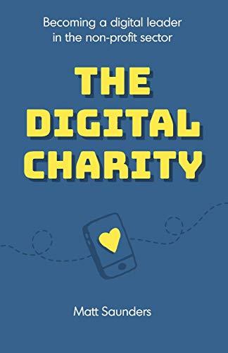 The Digital Charity By Matt Saunders